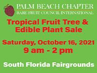 Annual Tropical Fruit Tree & Edible Plant Sale