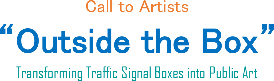 Call to Artists: Outside the Box, Transforming Traffic Signal Boxes into Public Art