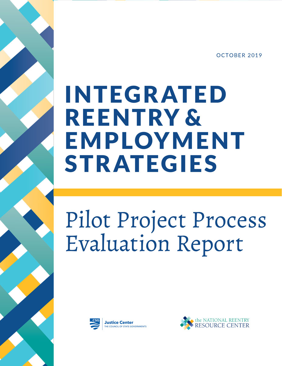 Integrated Reentry & Employment Strategies: Pilot Project Process Evaluation Report